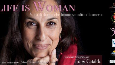 """8 MARZO. CUORE DI DONNA PRESENTA LA MOSTRA FOTOGRAFICA """"LIFE IS WOMAN"""""""
