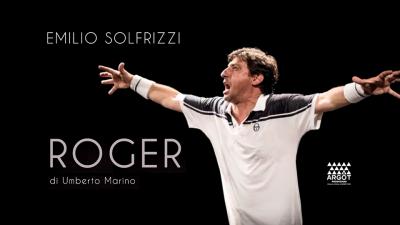 """MESAGNE, TEATRO COMUNALE: EMILIO SOLFRIZZI """"E' ROGER"""""""