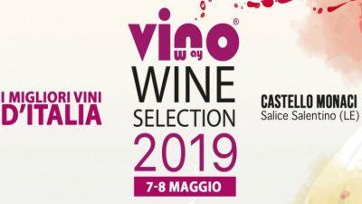 VINOWAY WINE SELECTION A SALICE SALENTINO IL 7 E L'8 MAGGIO
