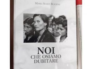 """DOMANI A BRINDISI LA PRESENTAZIONE DEL LIBRO """"NOI CHE OSIAMO DUBITARE"""" DI MARIA SOAVE BUSCEMI"""