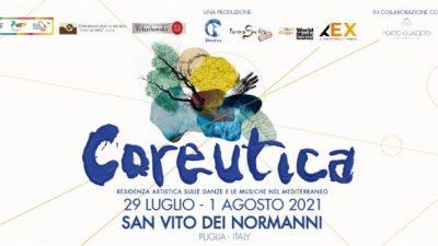 """SAN VITO – """"COREUTICA 2021"""" RESIDENZA ARTISTICA SULLE DANZE E LE MUSICHE NEL MEDITERRANEO– VII EDIZIONE"""